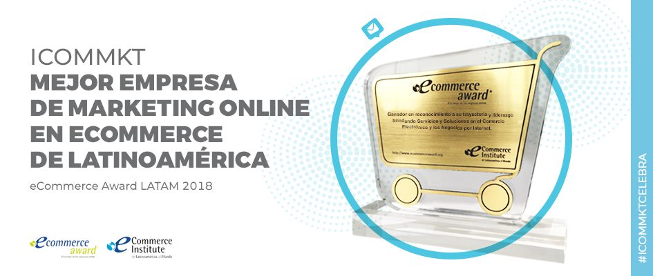 ICOMMKT ganadores eCommerce Award LATAM